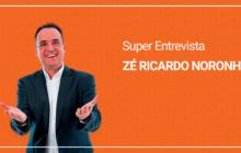 Entrevista com Zé Ricardo Noronha – Como Fortalecer as Vendas para Clientes Existentes e Vender mais na Crise!